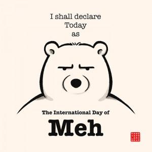 International day of meh
